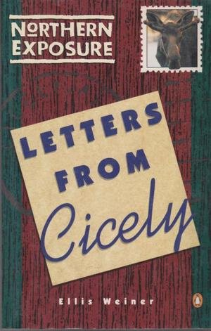 Northern Exposure - Letters From Cicely (0140173323) by Ellis Weiner