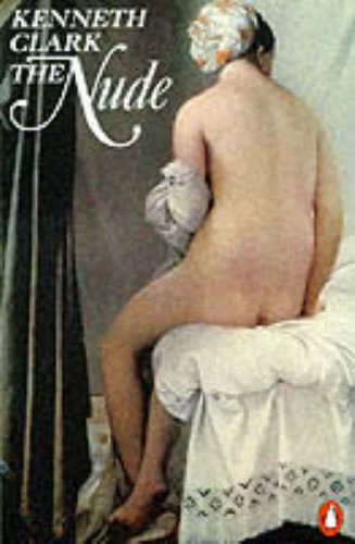 9780140173369: The Nude (Penguin Art & Architecture)