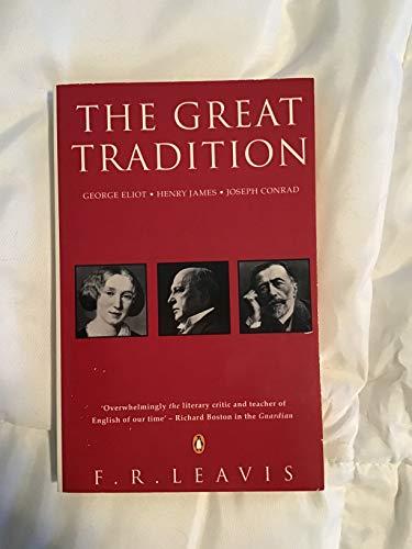 9780140173376: The Great Tradition: George Eliot; Henry James; Joseph Conrad (Penguin Literary Criticism)