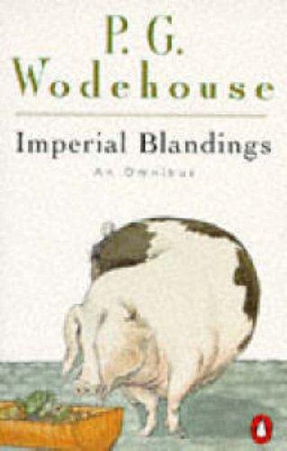 9780140173598: Imperial Blandings: