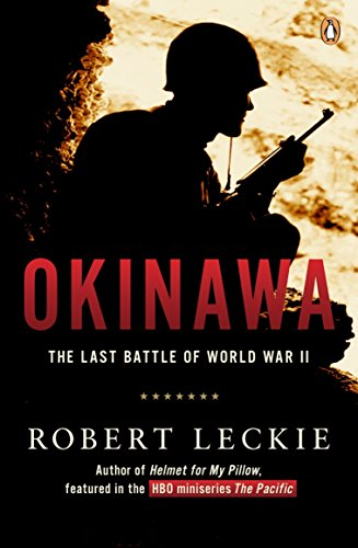 Okinawa: The Last Battle of World War II (0140173897) by Robert Leckie