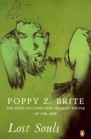 Lost Souls: Brite, Poppy Z.
