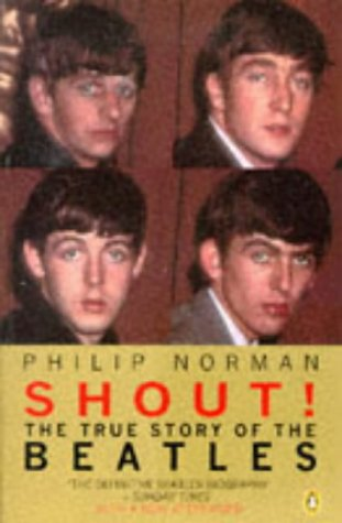 9780140174106: Shout : The True Story of the Beatles