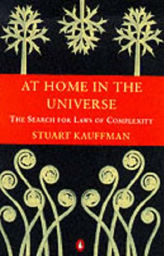 9780140174144: AT HOME IN THE UNIVERSE: THE SEARCH FOR LAWS OF SELF-ORGANISATION AND COMPLEXITY (PENGUIN SCIENCE)