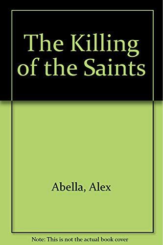 9780140174199: The Killing of the Saints (Crime, Penguin)