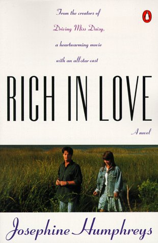 9780140174328: Humphreys Josephine : Rich in Love (Tie in)