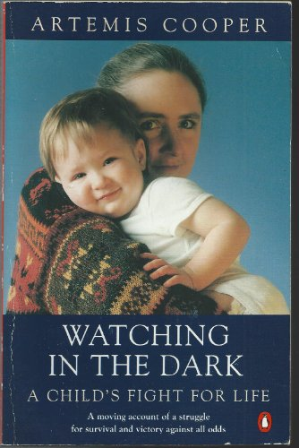 9780140174380: Watching in the Dark: A Child's Fight for Life