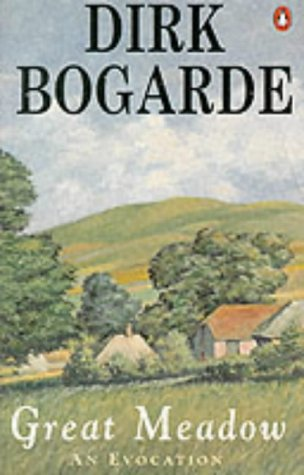 9780140174434: Bogarde, D: Great Meadow