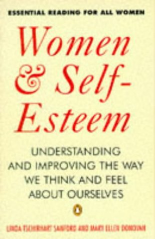 9780140174519: Women and Self-esteem: Understanding and Improving the Way We Think and Feel About Ourselves (Penguin psychology)