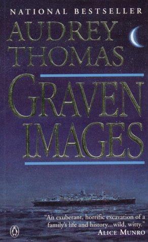 Graven Images: Audrey Thomas