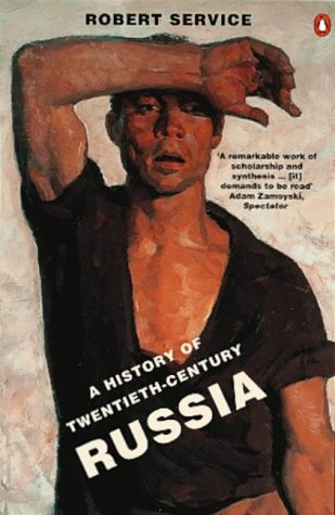 9780140174823: The History of Twentieth-century Russia: From Nicholas II to Putin