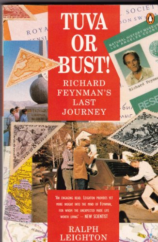 Tuva or Bust!: Richard Feynman's Last Journey (0140174850) by Leighton, Ralph