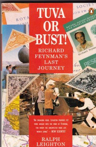 9780140174854: Tuva or Bust!: Richard Feynman's Last Journey