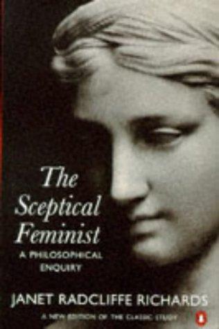 9780140174878: The Sceptical Feminist: A Philosophical Enquiry (Penguin Women's Studies)
