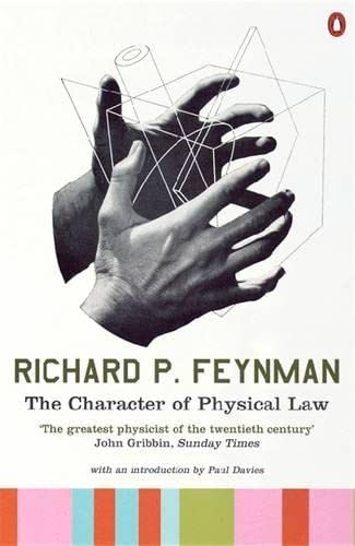 The Character of Physical Law (Penguin Press Science): Richard P. Feynman