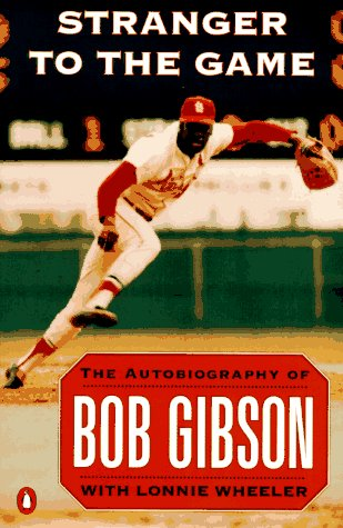 9780140175288: Stranger to the Game: The Autobiography of Bob Gibson
