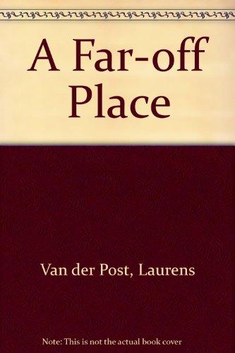 A Far-Off Place: Laurens Van der