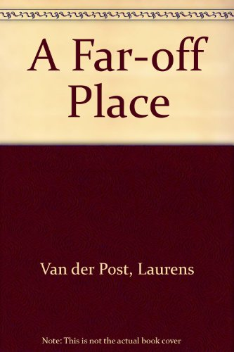 9780140175387: A Far-off Place