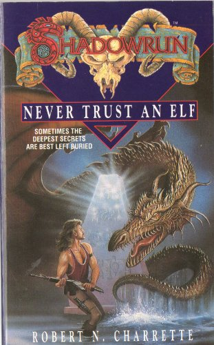 9780140175431: Shadowrun: Never Trust an Elf v. 6 (Roc)
