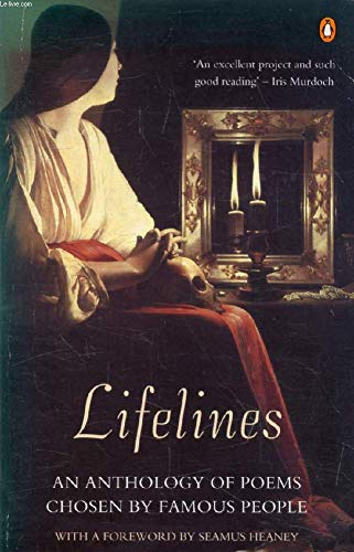 Lifelines: An anthology of poems chosen by famous people