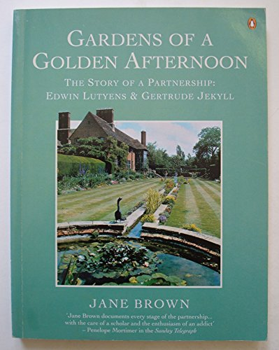 9780140175639: Gardens of a Golden Afternoon - Story of a Partnership: Edwin Lutyens and Gertrude Jekyll