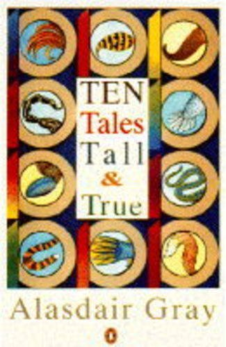 Ten Tales True and Tall (0140175792) by Gray, Alasdair