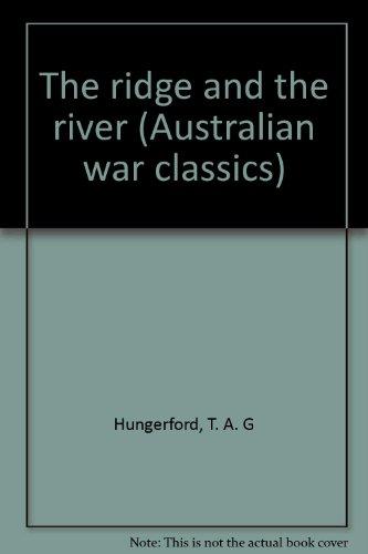 9780140175851: The ridge and the river (Australian war classics)