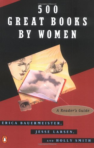 9780140175905: 500 Great Books by Women: a Readers' Guide