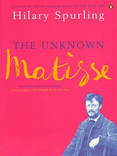 9780140176049: Unknown Matisse Man Of The North 1869 To 1908 (v. 1)