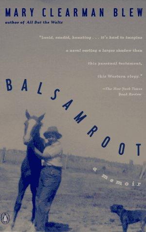 9780140176247: Balsamroot: A Memoir