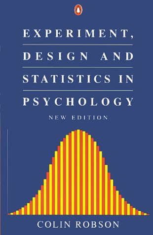 9780140176483: Experiment, Design and Statistics in Psychology (Penguin Psychology)
