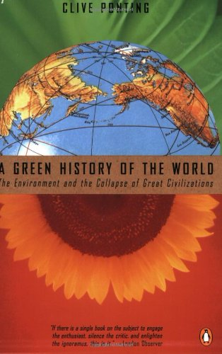 9780140176605: A Green History of the World: The Environment and the Collapse of Great Civilizations