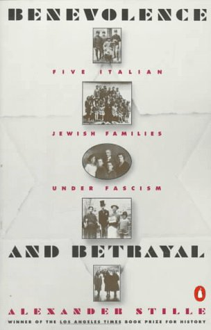 9780140177152: Benevolence and Betrayal: Five Italian Jewish Families Under Fascism