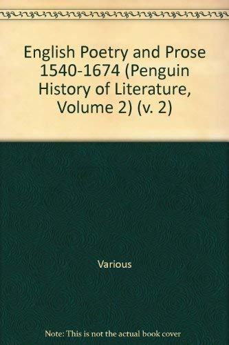 9780140177527: The Penguin History of Literature: English Poetry and Prose, 1540-1674 v. 2