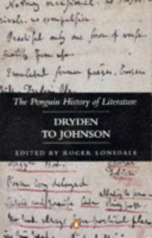 9780140177541: The Penguin History of Literature: Dryden to Johnson v. 4