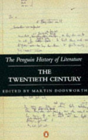9780140177572: The Penguin History of Literature: The Twentieth Century v. 7
