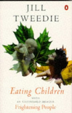 9780140177671: Eating Children (with 'Frightening People')