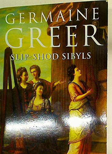 Slip-shod Sibyls (014017771X) by Germaine Greer