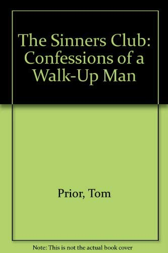 9780140177954: The Sinners' Club: Confessions of a Walk-up Man