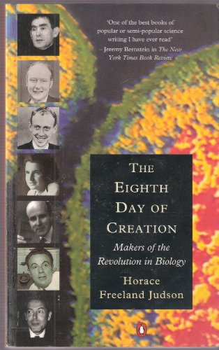 9780140178005: The Eighth Day of Creation: Makers of the Revolution in Biology (Penguin Press Science)