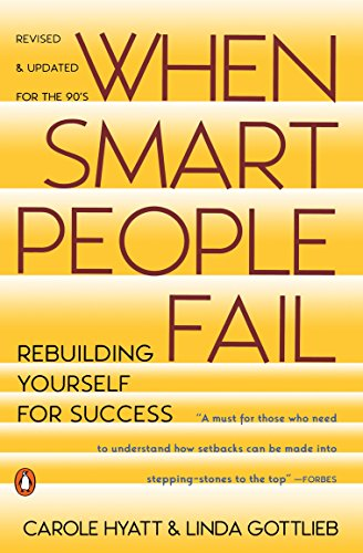 9780140178111: When Smart People Fail: Rebuilding Yourself for Success