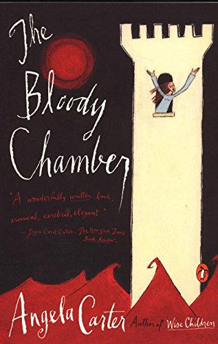 9780140178210: The Bloody Chamber: And Other Stories
