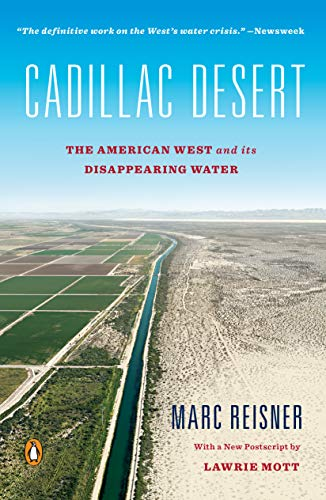 9780140178241: Cadillac Desert: The American West and Its Disappearing Water