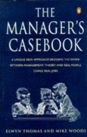 9780140178654: The Manager's Casebook (Penguin Business)