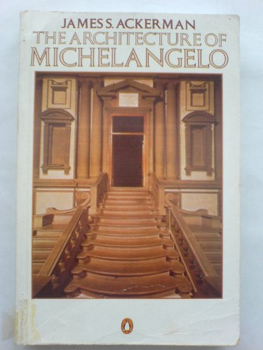 9780140178685: The Architecture of Michelangelo