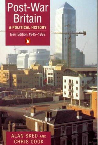 Post-War Britain: A Political History (Penguin history): Sked, Alan, Cook,