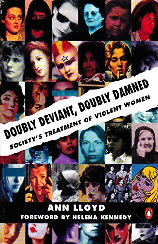 9780140179347: Doubly Deviant, Doubly Damned: Society's Treatment of Violent Women (Penguin social sciences)
