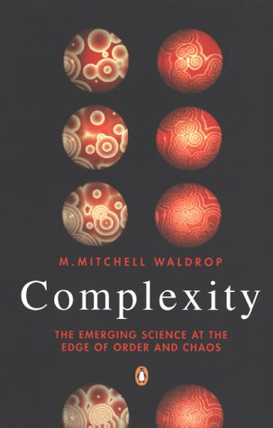 9780140179682: Complexity: The Emerging Science at the Edge of Order and Chaos