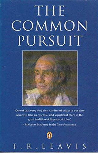 9780140179743: The Common Pursuit (Penguin Literary Criticism)