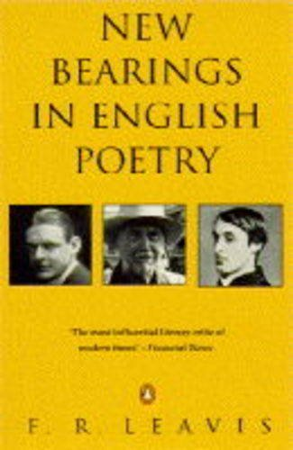 9780140179767: New Bearings in English Poetry (Penguin Literary Criticism)